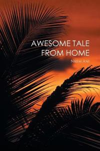 Awesome Tale from Home