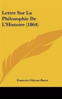 Lettre Sur La Philosophie De L'histoire