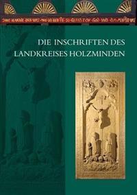 Die Inschriften Des Landkreises Holzminden