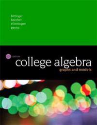 College Algebra: Graphs and Models Plus Mylab Math with Pearson Etext -- Access Card Package