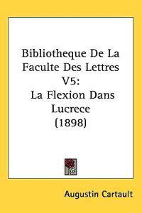 Bibliotheque De La Faculte Des Lettres