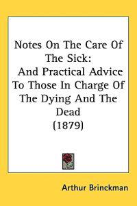 Notes on the Care of the Sick