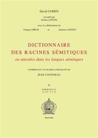 Dictionnaire Des Racines Semitiques Ou Attestees Dans Les Langues Semitiques, Fasc. 10