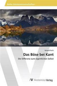 Das Bose Bei Kant