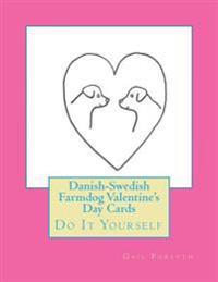 Danish-Swedish Farmdog Valentine's Day Cards: Do It Yourself