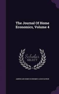 The Journal of Home Economics, Volume 4