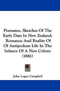 Poenamo, Sketches of the Early Days in New Zealand