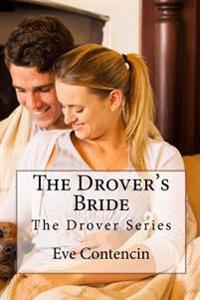 The Drovers Bride: The Drover Series