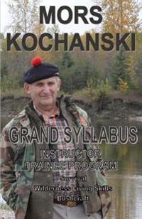 Grand Syllabus: Instructor Trainee Program