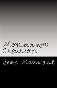 Monstrum: Creation