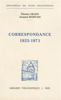 Correspondance 1923-1971: Deux Approches de L'Etre