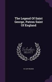 The Legend of Saint George, Patron Saint of England
