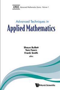 Advanced Techniques in Applied Mathematics