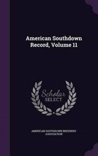 American Southdown Record, Volume 11
