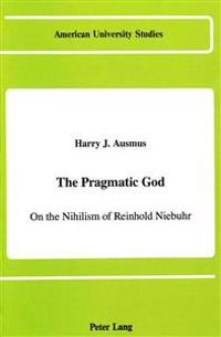 The Pragmatic God