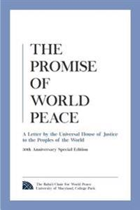 The Promise of World Peace: A Letter by the Universal House of Justice to the Peoples of the World