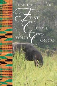 First Choose Your Congo