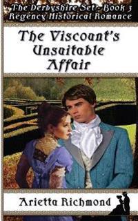 The Viscount's Unsuitable Affair: Regency Historical Romance