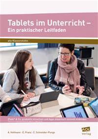 Tablets im Unterricht - Ein praktischer Leitfaden