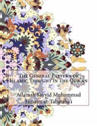 The General Pattern of Islamic Thought in the Qur'an