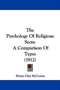The Psychology of Religious Sects