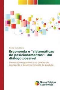 """Ergonomia E """"Sistematicas de Posicionamentos"""""""