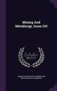 Mining and Metallurgy, Issue 103