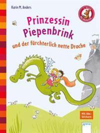 Prinzessin Piepenbrink und der fürchterlich nette Drache