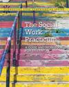 The Social Work Practicum: A Guide and Workbook for Students, with Enhanced Pearson Etext -- Access Card Package