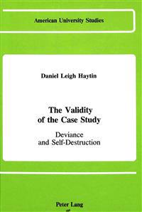The Validity of the Case Study