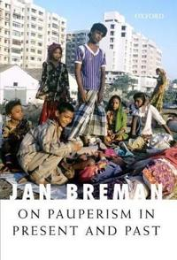 On Pauperism in Present and Past