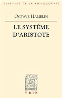 Le Systeme D'Aristote