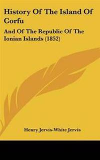 History of the Island of Corfu