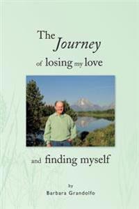 The Journey of Losing My Love and Finding Myself