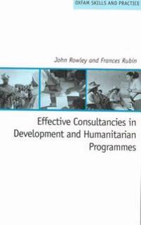 Effective Consultancies in Development and Humanitarian Programmes