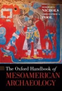 Oxford Handbook of Mesoamerican Archaeology
