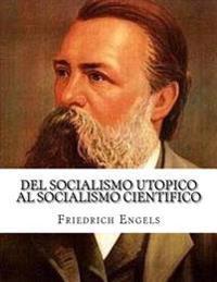 del Socialismo Utopico Al Socialismo Cientifico