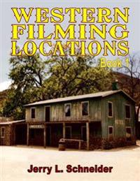 Western Filming Locations Book 1