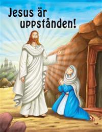 Jesus är uppstånden