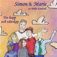 Simon & Marie - Tro, hopp och vänskap