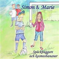 Simon & Marie - Späckhuggare och kosmosbananer