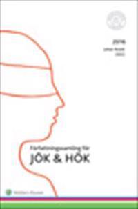 Författningssamling för JÖK och HÖK : 2016