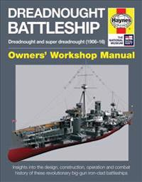 Haynes Dreadnought Battleship Owners' Workshop Manual