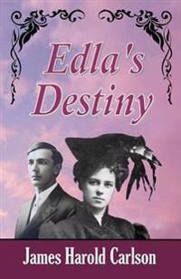Edla's Destiny