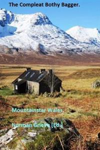 The Compleat Bothy Bagger.: The Bothy Bagging Compleatist!