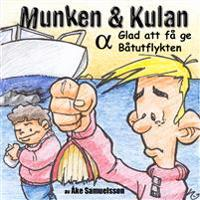 Munken & Kulan ALFA, Glad att få ge ; Båtutflykten