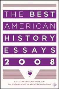 The Best American History Essays