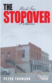 The Stopover - Potholes: Book Two