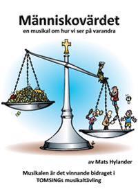 Människovärdet - Noter - Mats Hylander pdf epub