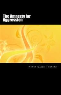 The Amnesty for Aggression